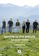 Daheim in den Bergen - Liebesleid