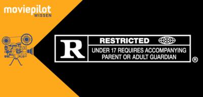 Was ist eigentlich das R-Rating?
