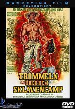 Trommeln über dem Sklavencamp