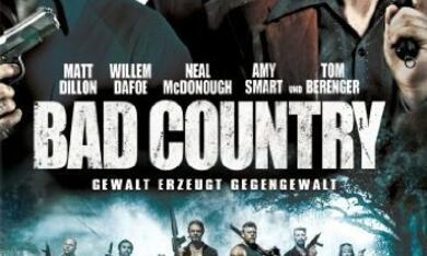 Bad Country - Gewalt erzeugt Gegengewalt - Bild 1