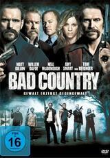 Bad Country - Gewalt erzeugt Gegengewalt - Poster