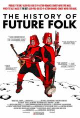 The History of Future Folk - Poster