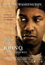 John Q - Verzweifelte Wut