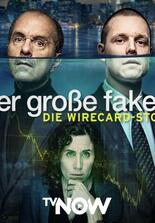 Der große Fake - Die Wirecard-Story