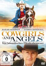 Cowgirls and Angels - Ein himmlisches Pferdeabenteuer