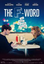 The F-Word - Von wegen gute Freunde! Poster