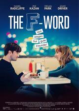 The F-Word - Von wegen gute Freunde! - Poster