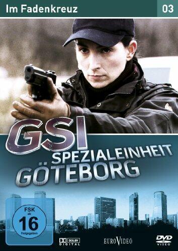 GSI - Spezialeinheit Göteborg 3: Im Fadenkreuz