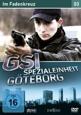 GSI - Spezialeinheit Göteborg 3: Im Fadenkreuz - Poster