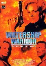 Watership Warrior - Überleben ist alles