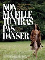 Non ma fille tu n'iras pas danser - Poster