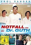 Die Alpenklinik: Notfall für Dr. Guth