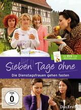 Die Dienstagsfrauen - Sieben Tage ohne - Poster