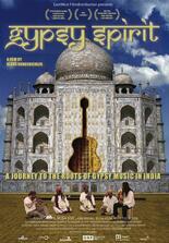 Gypsy Spirit - Ein musikalisches Roadmovie