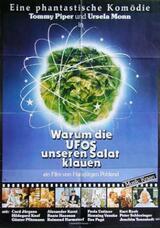 Warum die UFOs unseren Salat klauen - Poster