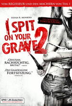 I Spit on Your Grave 2 - Ich spuck auf dein Grab 2 Poster