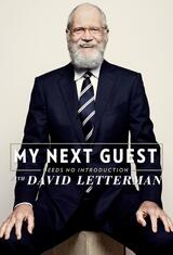 My Next Guest Needs No Introduction with David Letterman - Poster