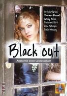 Black Out - Anatomie einer Leidenschaft
