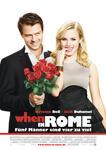 When in Rome - Fünf Männer sind vier zu viel