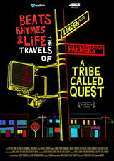 Beats, Rhymes & Life: The Travels Of A Tribe Called Quest - Poster