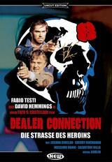 Dealer Connection - Die Straße des Heroins - Poster