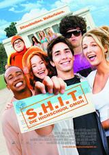 S.H.I.T. - Die Highschool GmbH - Poster
