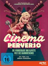 Cinema Perverso - Die wunderbare und kaputte Welt des Bahnhofskinos - Poster