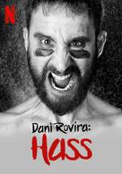 Dani Rovira: Hass
