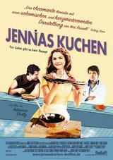 Jennas Kuchen - Für Liebe gibt es kein Rezept - Poster