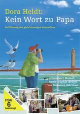 Dora Heldt: Kein Wort zu Papa - Poster