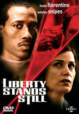 Liberty Stands Still - Im Visier des Mörders