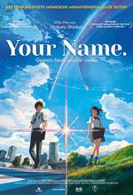 Your Name. - Gestern, heute und für immer Poster