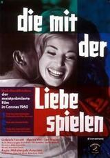 Die mit der Liebe spielen - Poster