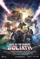 War of the Worlds - Goliath Poster