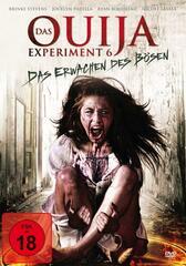 Das Ouija Experiment 6 - Das Erwachen des Bösen