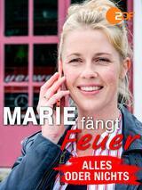 Marie fängt Feuer: Alles oder nichts - Poster