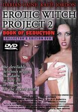 Erotic Witch Project 2: Book of Seduction