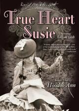 True Heart Susie - Poster