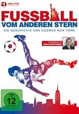 Fußball vom anderen Stern - Die Geschichte von Cosmos New York
