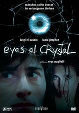 Eyes of Crystal - Die Angst in deinen Augen - Poster