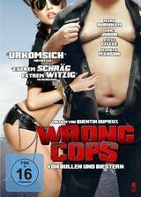 Wrong Cops - Von Bullen und Biestern - Poster