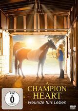 A Champion Heart - Freunde fürs Leben - Poster