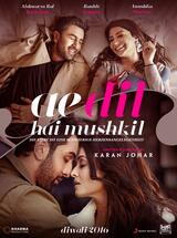 Ae Dil Hai Mushkil - Die Liebe ist eine schwierige Herzensangelegenheit - Poster