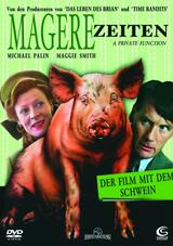 Magere Zeiten - Der Film mit dem Schwein - Poster