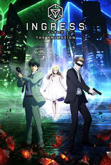 Ingress: The Animation - Poster