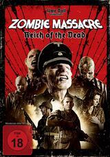 Zombie Massacre - Reich of the Dead - Poster