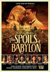 The Spoils Of Babylon - Poster