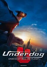 Underdog - Unbesiegt weil er fliegt - Poster