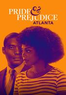 Pride and Prejudice: Atlanta