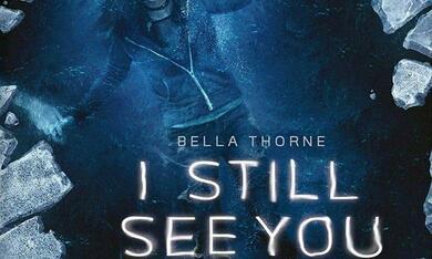 I Still See You - Sie lassen dich nicht ruhen - Bild 9